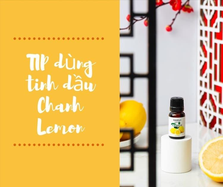 tip dung tinh dau chanh lemon